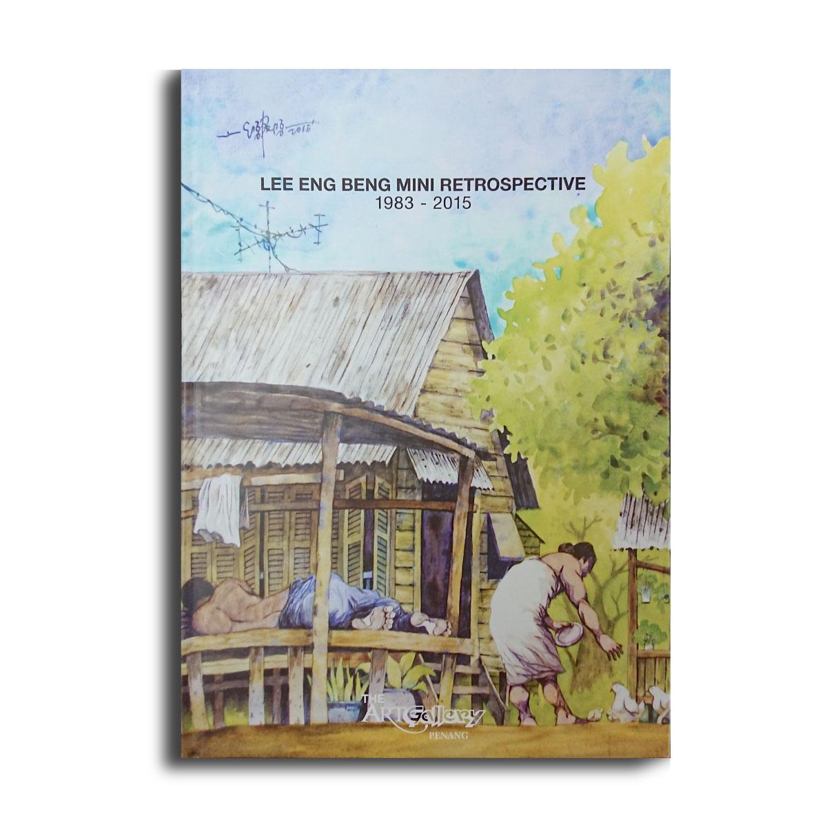 Lee Eng Beng Mini Retrospective 1983-2015
